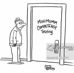 Man sees misspelled 'Minimum Competency Testing' sign on door.